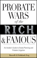 Pdf Probate Wars of the Rich and Famous
