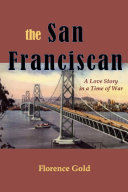 THE SAN FRANCISCAN: A Love Story in a Time of War ebook