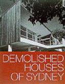 Demolished Houses of Sydney