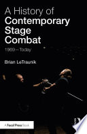 A History of Contemporary Stage Combat