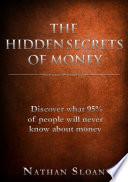The Hidden Secrets of Money Book