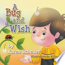 A Bug and a Wish