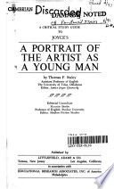 A CRITICAL STUDY GUIDE TO JOYCE'S A PORTRAIT OF THE ARTIST AS A YOUNG MAN