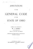 Annotations to the General Code of the State of Ohio