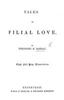 Tales of Filial Love  With sixteen full page illustrations by P  Ferogio