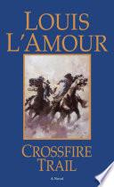 Crossfire Trail Book