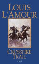 Crossfire Trail ebook