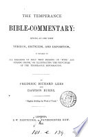 The temperance Bible commentary  by F R  Lees and D  Burns Book