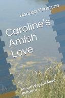 Caroline s Amish Love