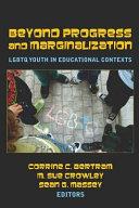 Beyond Progress and Marginalization