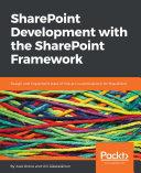 SharePoint Development with the SharePoint Framework