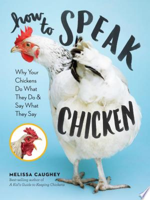 Download How to Speak Chicken Free Books - Dlebooks.net