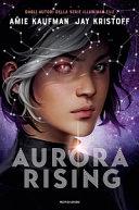 Aurora Rising  Aurora cycle