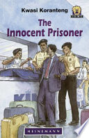 Books - Junior African Writers Series Lvl 4: Innocent Prisoner, The | ISBN 9780435892937