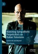 Watching Sympathetic Perpetrators on Italian Television Pdf/ePub eBook