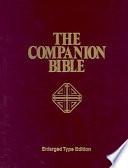 """The Companion Bible"" by Ethelbert W. Bullinger"