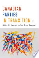 Canadian Parties in Transition  Fourth Edition