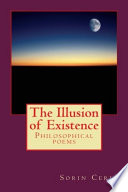 The Illusion of Existence