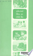 Selected Films on Child Life