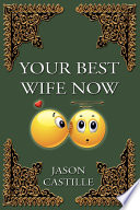 Your Best Wife Now