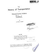 The History of Transportation in Wayne County, Indiana  , Parte 1