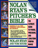 Nolan Ryan s Pitcher s Bible