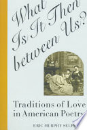 What Is It Then Between Us  Book PDF