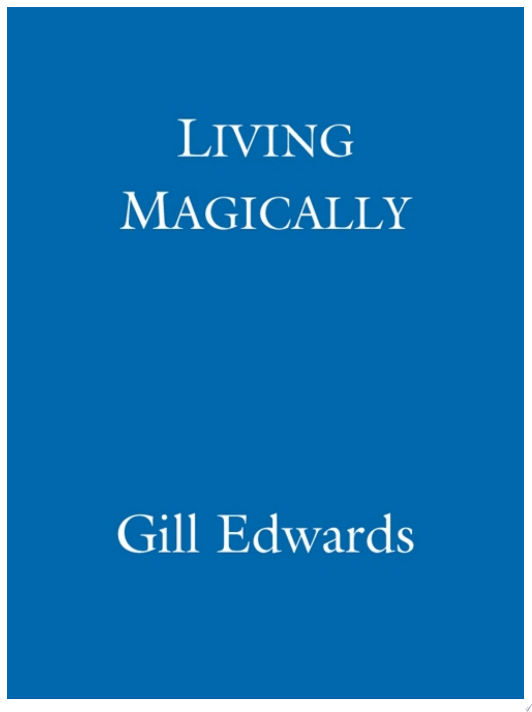 Living Magically