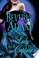 The Lady and The Captain  Book 2 Gentlemen of Honor Series  Book PDF