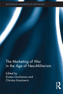 The Marketing of War in the Age of Neo-Militarism Pdf/ePub eBook