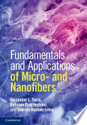 Fundamentals and Applications of Micro and Nanofibers Book
