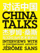 China talks: interviews with 32 contemporary artists