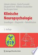Klinische Neuropsychologie  : Grundlagen – Diagnostik – Rehabilitation