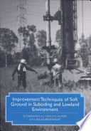 Read Online Improvement Techniques of Soft Ground in Subsiding and Lowland Environment For Free