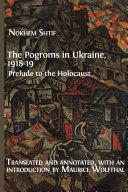 The Pogroms in Ukraine, 1918-19: Prelude to the Holocaust Pdf/ePub eBook