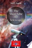 The ShortTube 80 Telescope