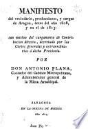 Manifesto del vecindario, producciones y cargas de Aragon, ántes del año 1808 y en el de 1813; con motivo del cargamento de contribucion directa