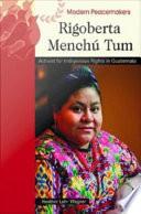 Rigoberta Mench   Tum
