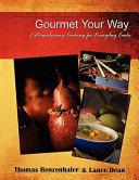 Gourmet Your Way