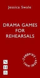 Drama Games for Rehearsals Pdf/ePub eBook