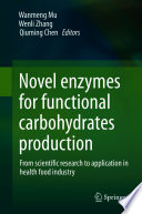 Novel enzymes for functional carbohydrates production Book