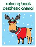 Coloring Book Aesthetic Animal Book PDF