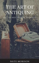The Art of Antiquing: