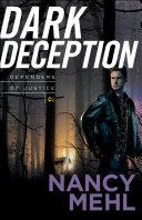 Dark Deception (Defenders of Justice Book #2) Book