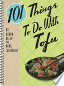 101 Things To Do With Tofu PDF
