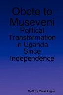 Obote to Museveni