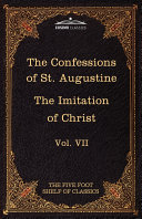 The Confessions of St. Augustine and the Imitation of Christ