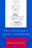 The Librarian s Career Guidebook