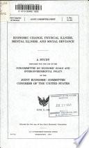 Economic Change  Physical Illness  Mental Illness  and Social Deviance