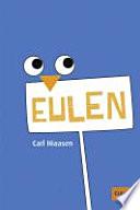 Eulen  : Roman